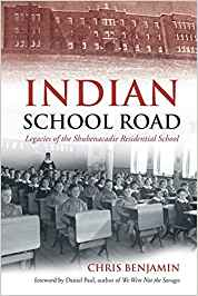 Indian School Road: Legacies of the Shubenacadie Residential School