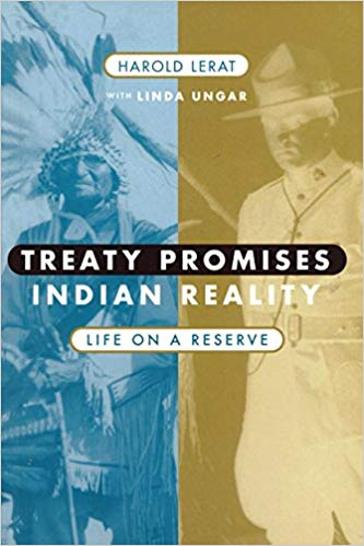 Treaty Promises, Indian  Reality: Life on a Reserve