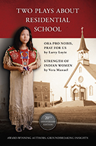 Two Plays About  Residential School